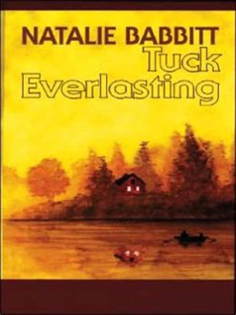tuck everlasting pictures from the book tuck everlasting by natalie babbitt 9780786263226