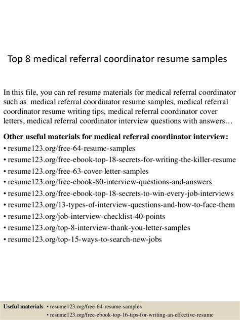 top 8 referral coordinator resume sles