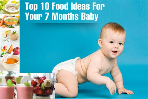 10 Best Foods Your Baby Top 10 Ideas For 7 Month Baby Food