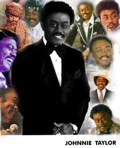 johnnie taylor too close for comfort johnnie taylor on pinterest johnnie taylor taylors and