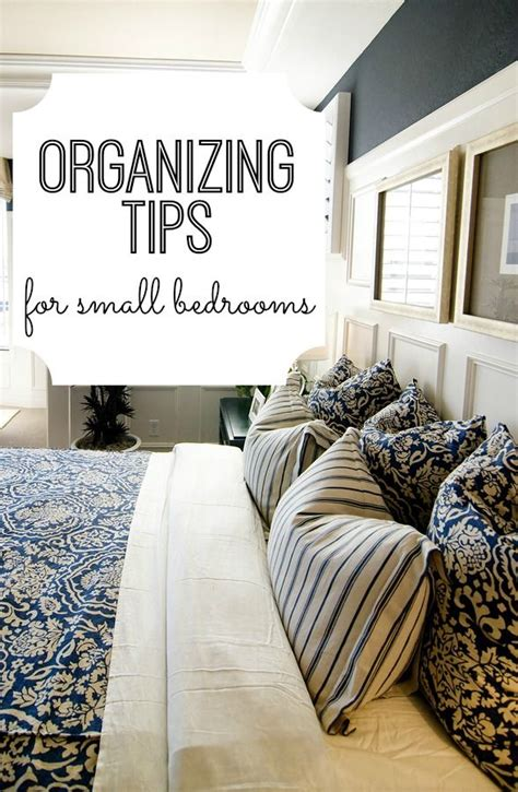 organizing tips  small bedrooms love  pillow