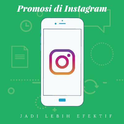 membuat watermark di instagram cara membuat promosi di instagram anda lebih efektif