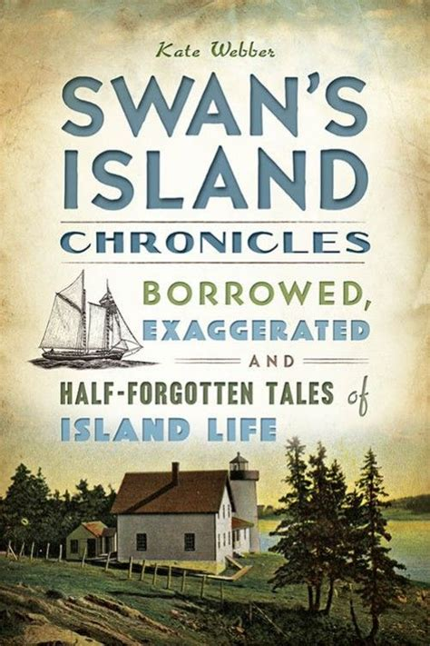 a history of swan s island maine classic reprint books 78 best images about maine s islands on