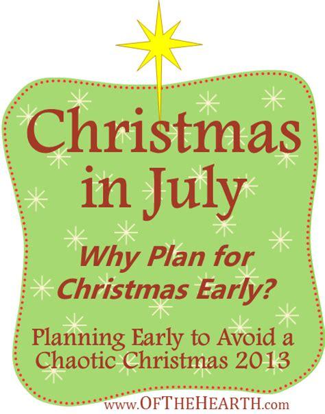an early christmas christmas matters pinterest christmas in july why plan for christmas early