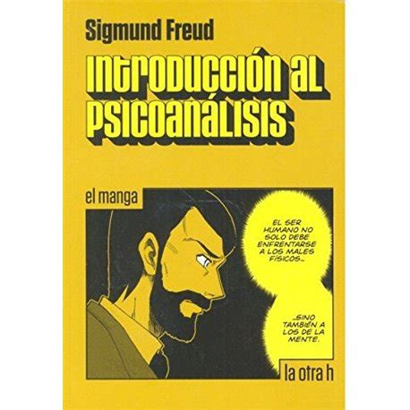 libro introduccin al psicoanlisis el introducci 211 n al psicoan 193 lisis el manga comicalia