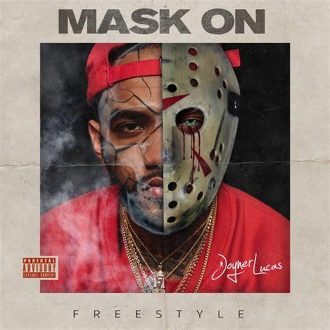 download lagu joyner lucas mask on mask off remix download lagu joyner lucas mask off remix mask on