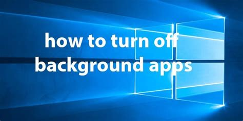 windows 10 wallpaper tutorial windows 10 tutorial how to turn off background apps