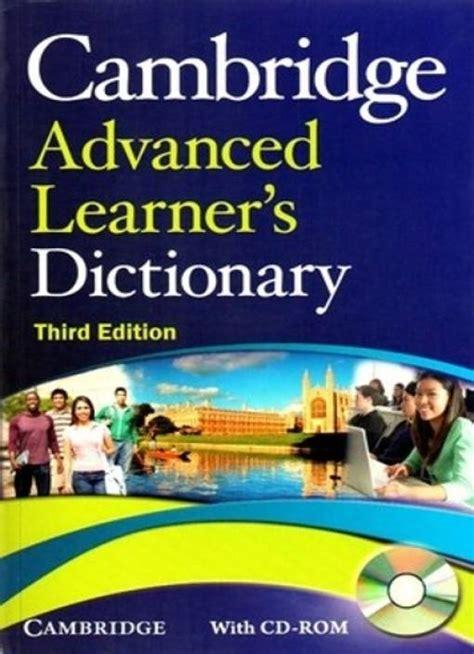 cambridge advanced learner s dictionary cambridge advanced learner s dictionary free