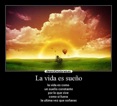la vida es sueno 8491050329 la vida es sue 241 o desmotivaciones