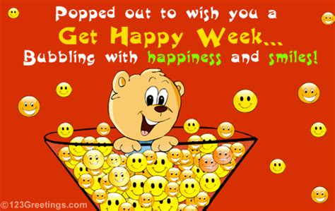 happy week images happiness and smiles on get happy week free get happy