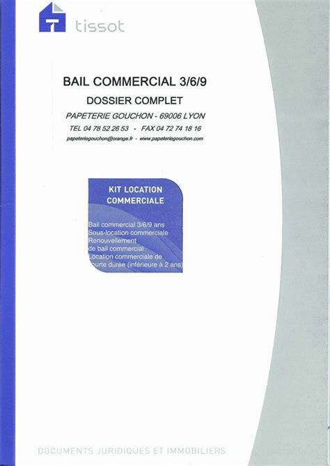 Modele de bail commercial : Contrat de bail 3/6/9 en vente à Lyon Papeterie Gouchon