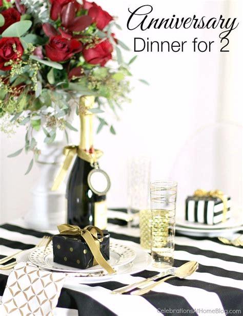 anniversary dinner ideas entertaining ideas to celebrate an anniversary