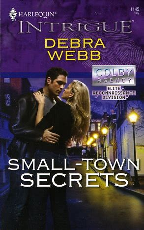 small town secrets the story of a books small town secrets by debra webb fictiondb