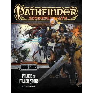 starfinder adventure path splintered worlds dead suns 3 of 6 starfinder adventure path dead suns books pathfinder adventure path iron gods part 5 palace of