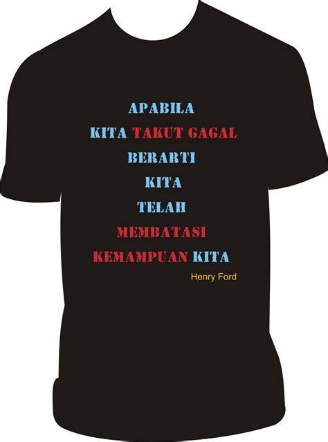 Kaos Kata Kata Motivasi Journey motivator indonesia l trainer nasional l pengembangan sdm