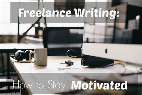freelance writing 8 ways to stay motivated throughout the day it s a jenn thing