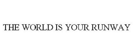 the world is your runway reviews brand information
