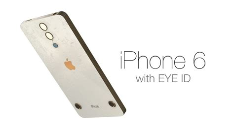 iphone 6 with eye id retinal scanner