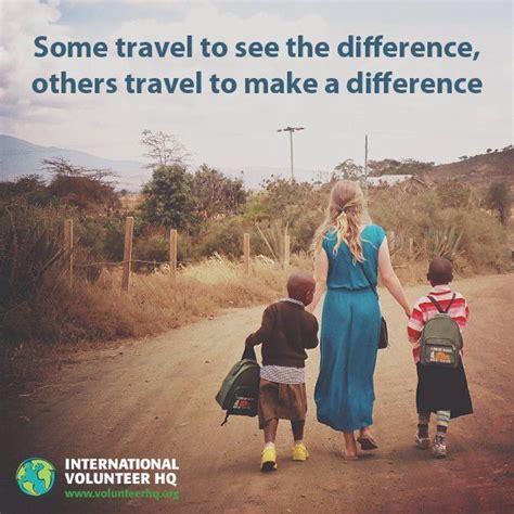 travel volunteer travel inspiration picmia
