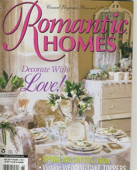 romantic homes romantic homes magazine offers casual 21 best romantic country home magazine images on pinterest