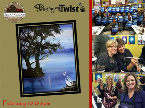 paint with a twist fort wayne feb 18 painting with a twist sylvan cellars event center
