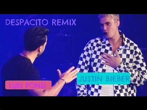 despacito remix justin bieber despacito remix en vivo youtube