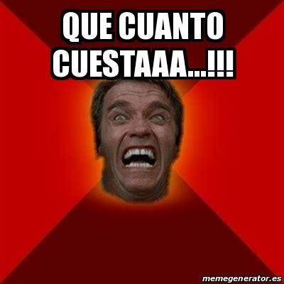 Cuanto Meme - meme arnold que cuanto cuestaaa 20376271
