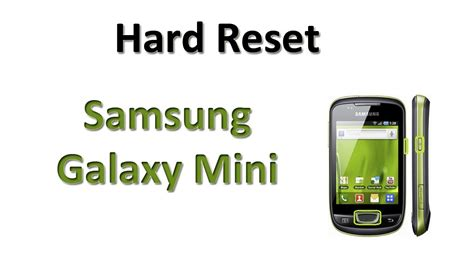 hard reset samsung i9003 hard reset samsung galaxy mini s5570 youtube