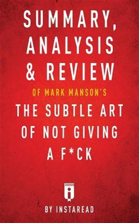 summary the subtle of not giving a f ck book by a counterintuitive approach to living a the subtle of not giving a summary book paperback hardcover books summary analysis review of s the subtle