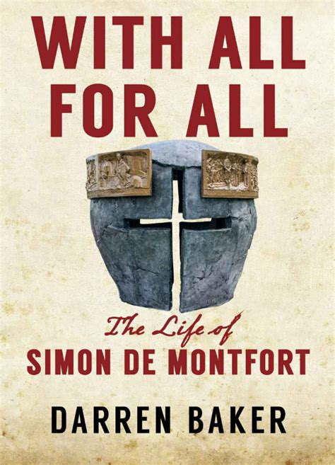 De Montfort Mba Review by With All For All The Of Simon De Monfort
