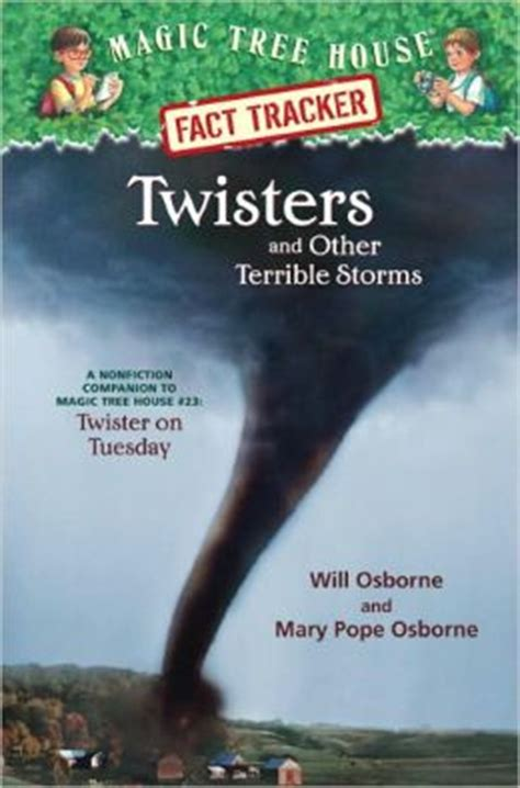 magic tree house fact tracker magic tree house fact tracker 8 twisters and other terrible storms a nonfiction