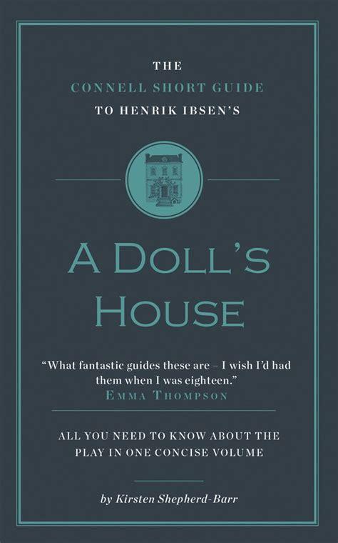 Doll S House Summary by Doll Essay House