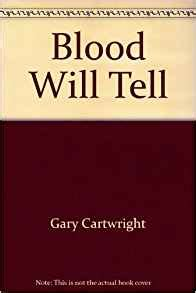 blood will tell books blood will tell gary cartwright 9780671428518