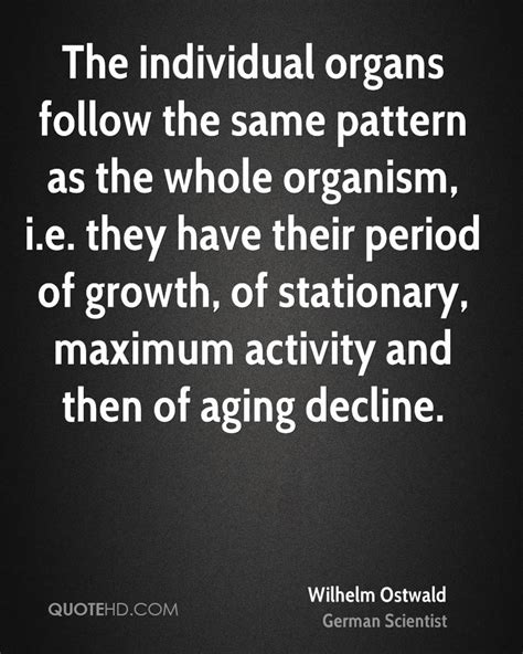 same pattern quotes wilhelm ostwald quotes quotehd