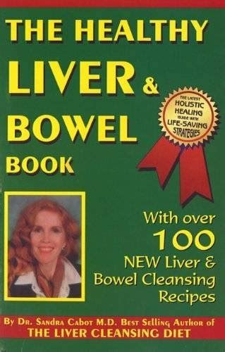 Books On Detoxing Your by Healthy Liver Bowel Book Detoxification Strategies For