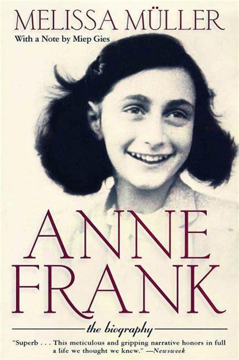 anne frank encyclopedia of world biography anne frank melissa m 252 ller macmillan