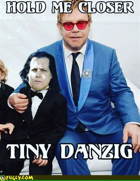 hold me closer tiny danzig
