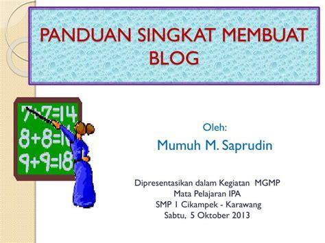 membuat blog ppt ppt panduan singkat membuat blog powerpoint presentation