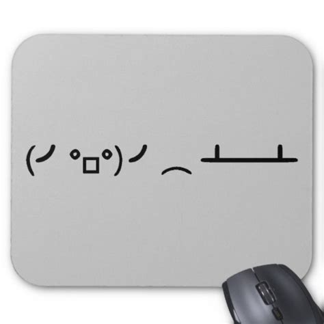 Table Flip Ascii by Table Flip Flipping Ascii Emoticon Mouse Pad Zazzle