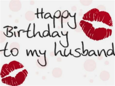 Happy Birthday To Husband And by 100 Happy Birthday Husband Wishes Status Messages Images