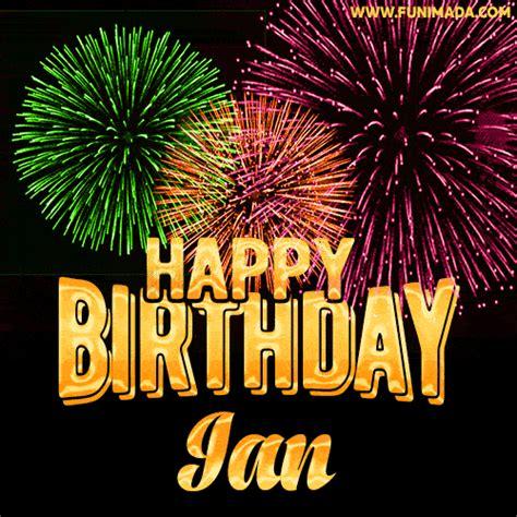 wishing   happy birthday ian  fireworks gif animated greeting card