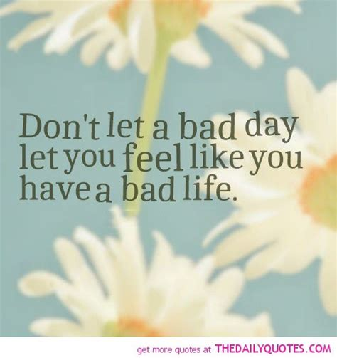 day quotes bad day quotes quotesgram