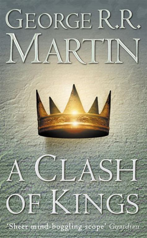 a clash of kings a song of ice and fire book two agapea libros urgentes a song of ice and fire 02 a clash of kings