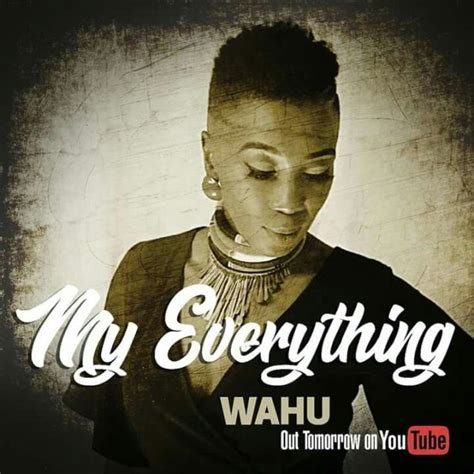 download mp3 you are my everything audio wahu my everything mp3 download mtiwadawa