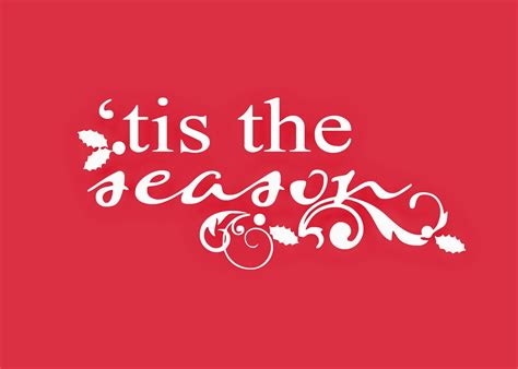 Tis The Season tis the season johnnymajik