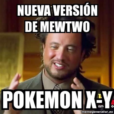 X Meme - meme ancient aliens nueva versi 243 n de mewtwo pokemon x y
