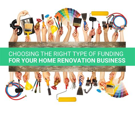 contractors choose the right funding for your home reno