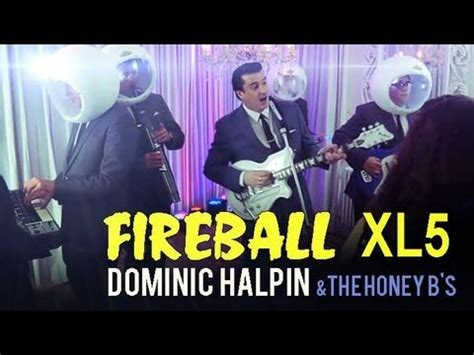 theme music fireball xl5 fireball xl5 dominic halpin the honey b s youtube