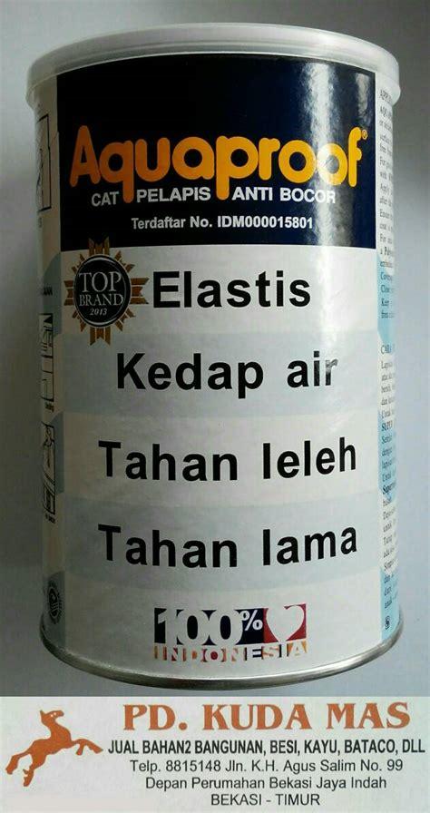 Pelapis Anti Bocor Merk Aquaproof jual cat pelapis anti bocor aquaproof abu muda 1 kg pd