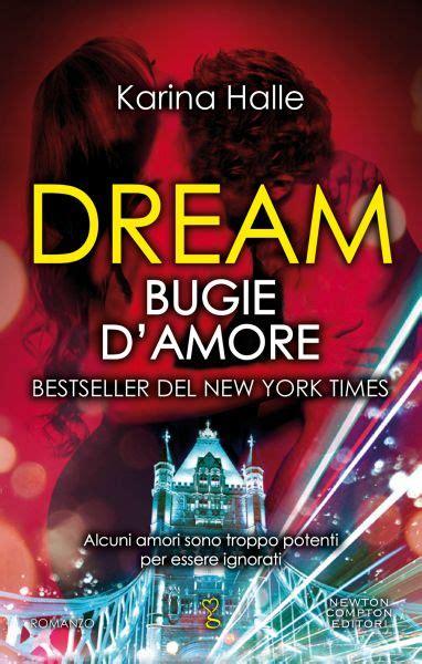dream bugie d amore di karina halle sweetbook it blog di libri karina halle dream bugie dream bugie d amore newton compton editori
